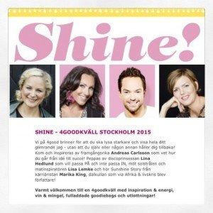 You make me shine, Shine, 4goodmoment, 4goodkväll, 4goodliving, fotohella, blogg