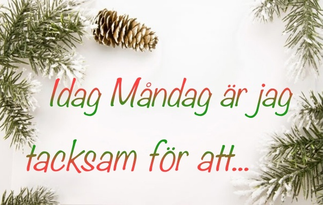 tacksamhet_mandag_morgon_blogg