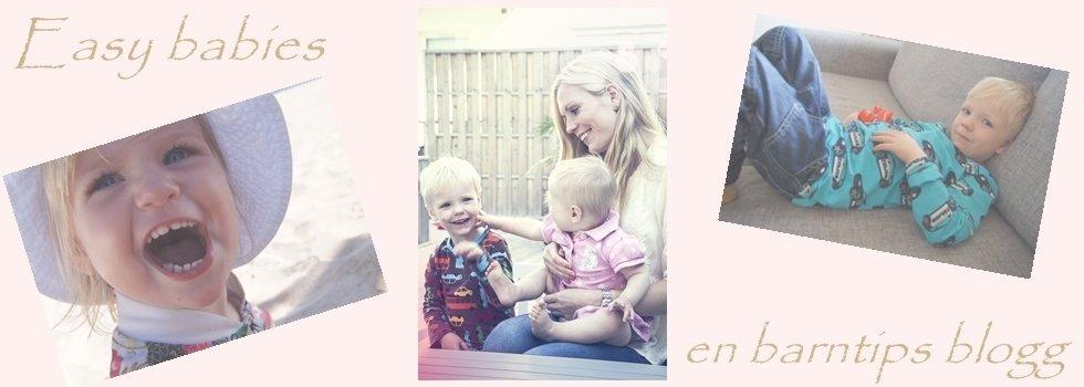 Easy babies – barntips blogg!
