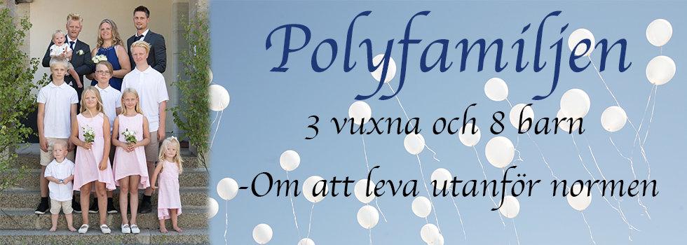 Polyfamiljen -3 vuxna och 8 barn
