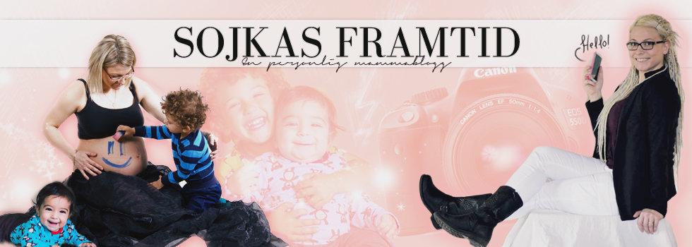 ♥ Sojkas framtid – En entreprenörs personliga mammablogg